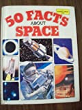 Fifty Facts about Space, Mark Lambert, 0531092100