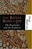 img - for The Royal Road to Joy book / textbook / text book