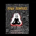 Yoga Zombies   Timothy Ozman