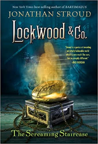 The Screaming Staircase (Lockwood & Co.): Jonathan Stroud ...