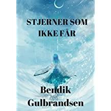 stjerner som ikke får (Norwegian Edition)