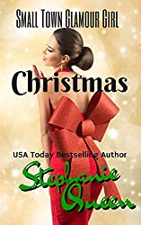 Small Town Glamour Girl Christmas (Small Town Romance Book 1)