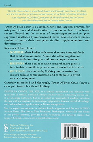 Turning Off Breast Cancer: A Personalized Approach to Nutrition and Detoxification in Prevention and - http://medicalbooks.filipinodoctors.org