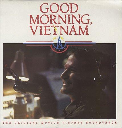 Good Morning, Vietnam (The Original Motion Picture Soundtrack) [Vinyl LP record]
