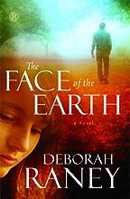 The Face of the Earth: A Novel