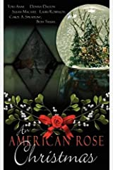 An American Rose Christmas by Lori Anne (2009-11-09) Paperback