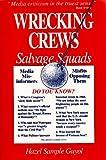 Wrecking Crews - Salvage Squads, Hazel S. Guyol, 093495528X