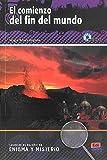El comienzo del fin del mundo Book + CD (Lecturas En Espanol De Enigma Y Misterio)