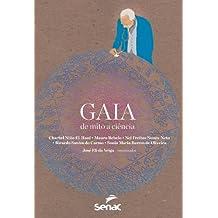 Gaia. De Mito a Ciência