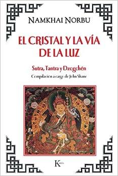 El cristal y la vía de la luz (Spanish Edition)