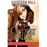 Cinders' Bride (Mail Order Brides of Texas Book 1)