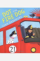 Dot the Fire Dog Hardcover