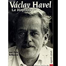 Vaclav Havel: la biographie