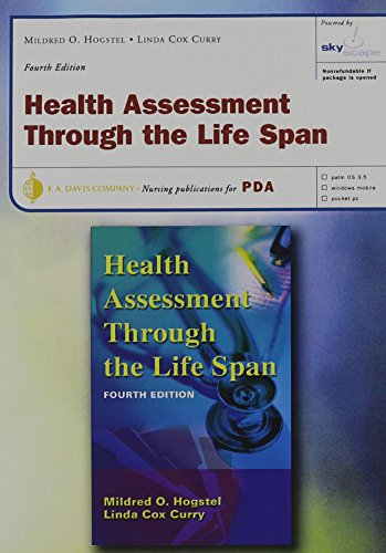 Health Assessment Through the Life Span, 4th Edition, for PDA, based on Hogstel's Health Assessment Through the Life Spa