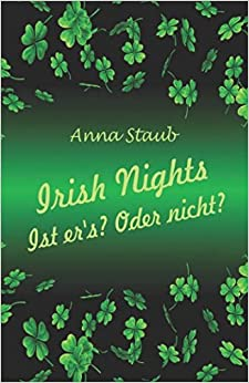 Paginas Para Descargar Libros Irish Nights: Ist Er's? Oder Nicht? Kindle Puede Leer PDF