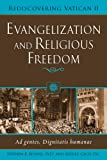 Evangelization and Religious Freedom, Stephen B. Bevans and Jeffrey Gross, 0809142023