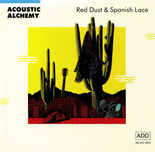 Image result for red dust and spanish lace acoustic alchemy