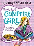 Piper Reed, Campfire Girl, Kimberly Willis Holt, 0805090061