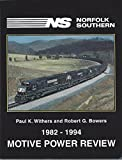 img - for Norfolk Southern 1982-1994 Motive Power Review book / textbook / text book