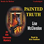 Painted Truth: An Alix Thorssen Mystery | Lise McClendon