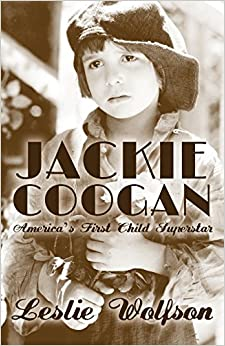 Book Jackie Coogan: America's First Child Superstar