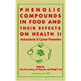 Phenolic Compounds in Food and Their Effects on Health: Volume II: Antioxidants and Cancer Prevention