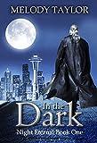 In the Dark (Night Eternal Book 1)