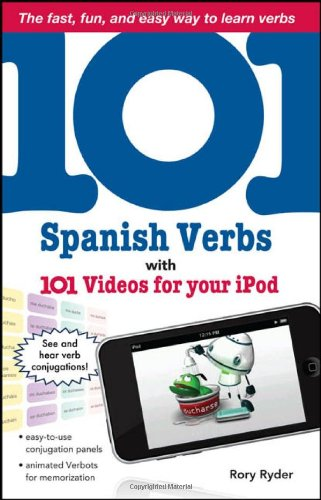 101 Spanish Verbs with 101 Videos for Your iPod (101... Language Series)