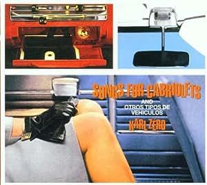 Karl Zero - Songs for Cabriolets & Otros Tipos De