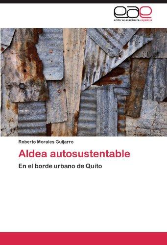 Descargar Libro Aldea Autosustentable Morales Guijarro Roberto