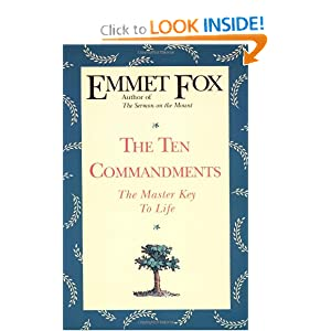 The Ten Commandments Emmet Fox