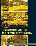 Fundamentals of Civil and Private Investigation, Siljander, Raymond P. and Fredrickson, Darin D., 0398087555