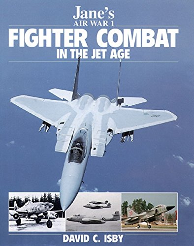 Jane's Fighter Combat in the Jet Age (Jane's Air War, 1)