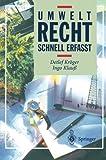 Umweltrecht - Schnell Erfasst, Detlef Kröger and Ingo Klauß, 3540652922