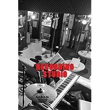Recording Studio (Journal / Notebook)