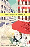 Dreaming in French, Megan McAndrew, 1416599738