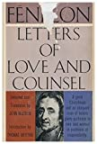 img - for Letters of Love and Counsel / Selected and Translated by John Mcewen ; Reflections on the Character and Genius of Fe nelon, by Thomas Merton book / textbook / text book