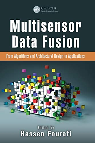 (Multisensor Data Fusion: From Algorithms and Architectural Design to Applications (Devices, Circuits, and Systems))