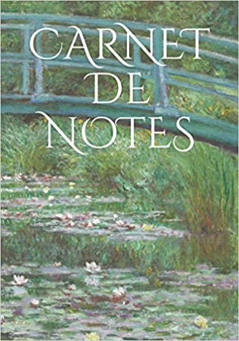 Amazon Carnet De Notes Notebook Claude Monet La Passerelle Japonaise 200 Pages Notebook With Artistic Cover Carnet De Notes Couverture Tableau Monet Carnet De Notes Tableau Claude Monet