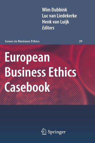 European Business Ethics Casebook: The Morality of Corporate Decision Making (Issues in Business Ethics)