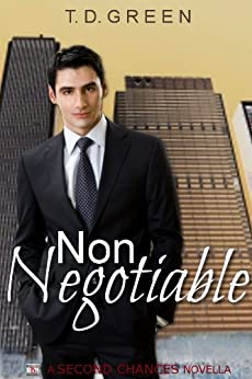 Non-Negotiable by [Green, T. D.]