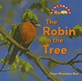 The Robin in the Tree, Dana Meachen Rau, 0761432493