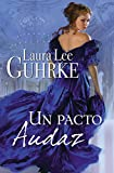 Un pacto audaz (Spanish Edition)