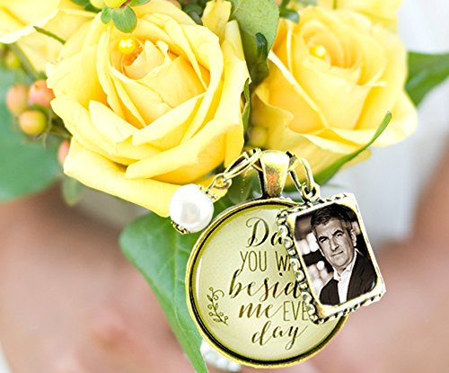 bridal-bouquet-photo-charm-dad-you-walk-beside-me-every-day-wedding-pendant-father-memorial-remembra