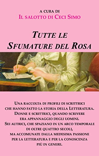 Amazon Com Tutte Le Sfumature Del Rosa 6 Biografie In Rosa