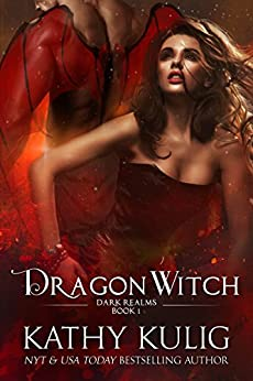 Dragon Witch: A Sci-Fi Alien Romance (Dark Realms Book1) by [Kulig, Kathy]