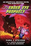 img - for The Ender Eye Prophecy: An Unofficial Graphic Novel for Minecrafters, #3 book / textbook / text book