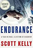 Endurance: A Year in Space, A Lifetime of Discovery AUTOGRAPHED by Scott Kelly (SIGNED EDITION) Available 10/21/17