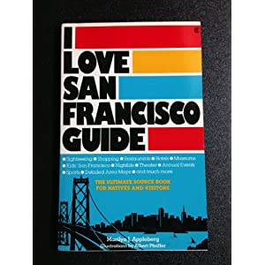 I Love San Francisco Guide