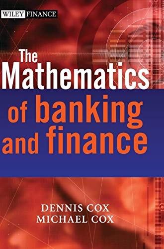 The Mathematics of Banking and Finance (The Wiley Finance Series)